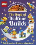 The LEGO Book of Bedtime Builds