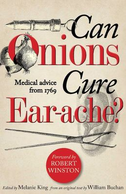 Can Onions Cure Ear-Ache? - Medical Advice from 1769