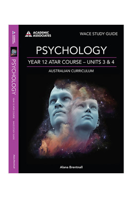 Psychology Year 12 ATAR Course Units 3 & 4 - Academic