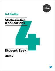 Mathematics Applications Student Book with Code Unit 4 - 1st Ed Revised New Format - P00728 - Cengage