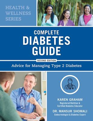 Complete Diabetes Guide - Advice for Managing Type 2 Diabetes