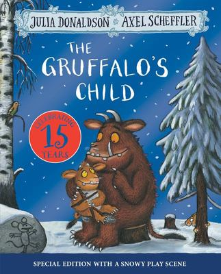 The Gruffalo's Child (Anniversary Edition 15th)