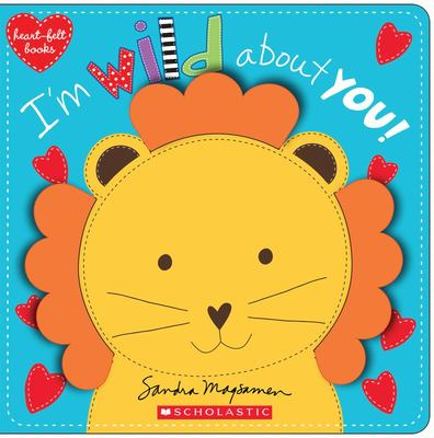 I'm Wild About You (Board Book)