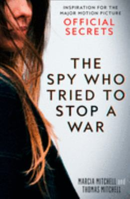 Official Secrets: The Spy Who Tried to Stop a War (FTI)