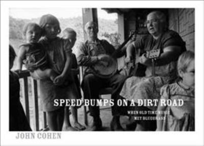 Speed Bumps on a Dirt Road - Country Music, Old Time & Bluegrass
