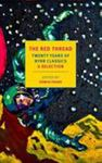 The Red Thread: 20 Years of NYRB Classics - An Anthology