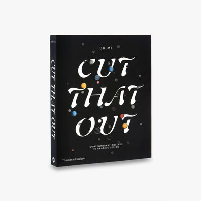 Cut That Out - Contemporary Collage in Graphic Design