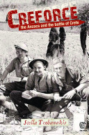 Creforce : The Anzacs and the Battle of Crete