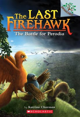 The Battle for Perodia (The Last Firehawk #6)