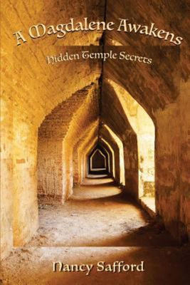 A Magdalene Awakens - Hidden Temple Secrets