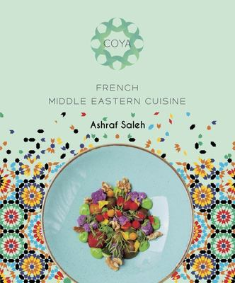 COYA: French Middle Eastern Cuisine