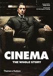 Cinema: the Whole Story - The Whole Story (revised edition!)