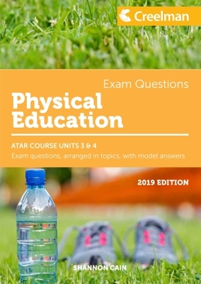 Physical Education ATAR Course Units 3 & 4 2019 Edition Creelman Exam Questions - SECONDHAND