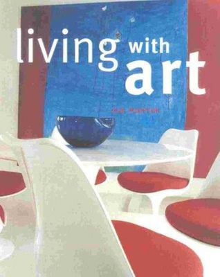 Living with Art - From Paintings and Prints to Walls, Floors, Furniture and Textiles
