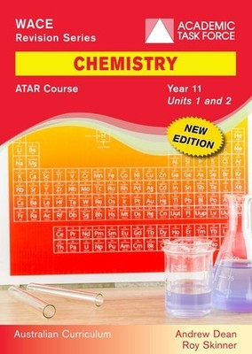 WACE Revision Series Chemistry ATAR Course Year 11 Units 1 & 2 New Edition - Academic