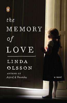 The Memory of Love - A Novel