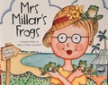 Mrs Millar's Frogs