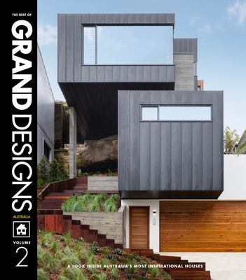 (The Best of) Grand Designs Australia Volume II