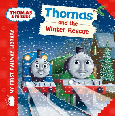 THOMAS & FRIENDS: MY FIRST RAILWAY LIBRARY: THOMAS & THE WINTER RESCUE