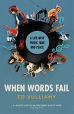 When Words Fail - A Life with Music, War and Peace