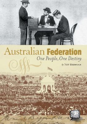 Our Stories: Australian Federation