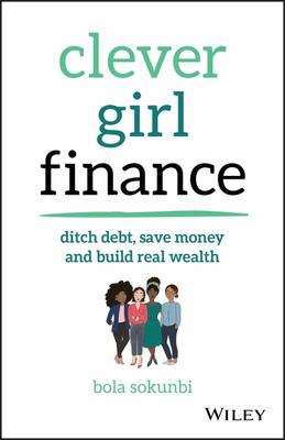 Clever Girl Finance - Ditch Debt, Save Money, and Build Real Wealth