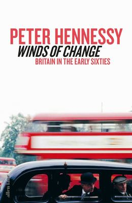 Winds of Change - Britain in the Sixties