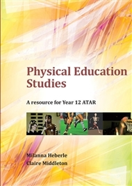 Physical Education Studies : A Resource for Year 12 ATAR - P06054 - Cengage