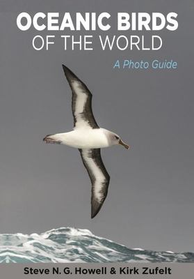 Oceanic Birds of the World - A Photo Guide