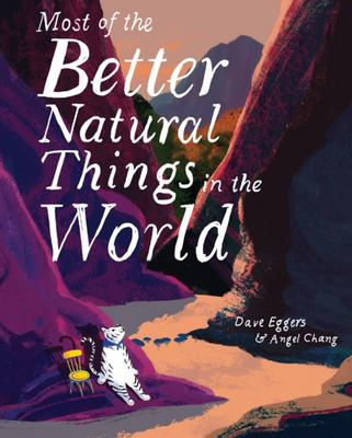 Most of the Better Natural Things in the World (Wordless)
