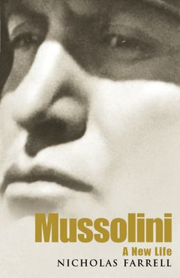 Mussolini : A New Life
