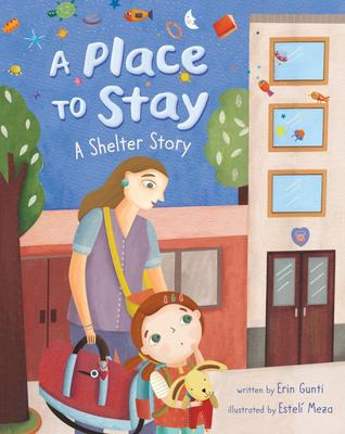 A Place to Stay - A Shelter Story