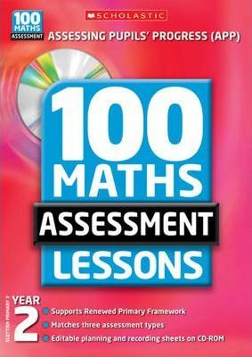 100 Maths Assessment Lessons Year 2 with CD-ROM