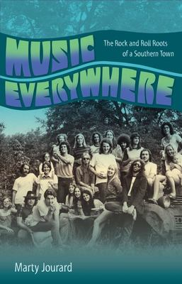 Music Everywhere - The Rock and Roll Roots of a Southern Town