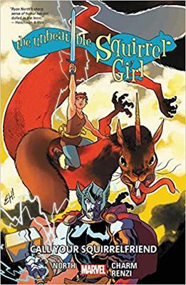 The Unbeatable Squirrel Girl Vol. 11: Call Your Squirrelfriends