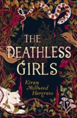 The Deathless Girls ( Bellatrix Series)
