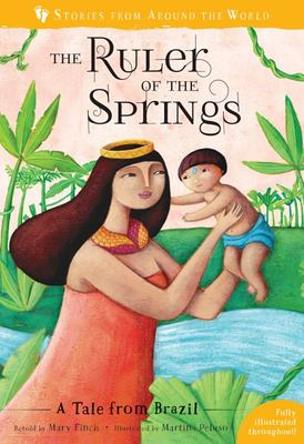Ruler of the Springs: A Tale From Brazil