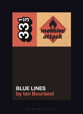 Massive Attack's Blue Lines 33 1/3