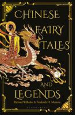 Chinese Fairy Tales and Legends - Gift Edition