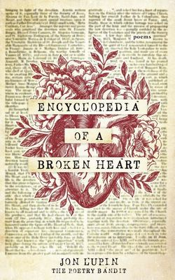 Encyclopedia of a Broken Heart - Poems