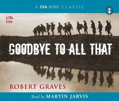 Goodbye to All That - An Autobiography