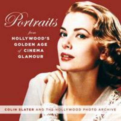 Venus in Hollywood - Portraits from the Golden Age of Glamour