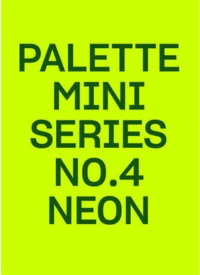 Palette Mini Series 04: Neon