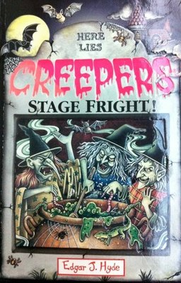 CREEPERS: STAGE FRIGHT