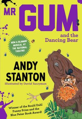 Mr Gum and the Dancing Bear (Mr Gum #5)