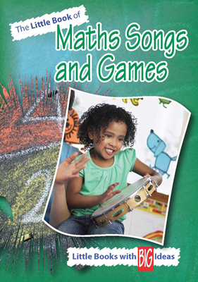 A Little Book of Maths Songs and Games