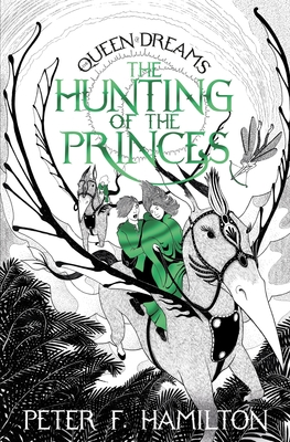 The Hunting of the Princes (Queen of Dreams #2)