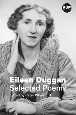 Selected Poems - Eileen Duggan