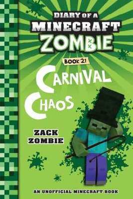 Carnival Chaos (Diary of a Minecraft Zombie #21)
