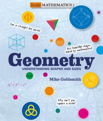 Geometry (Inside Mathematics) - Understanding Shapes and Sizes